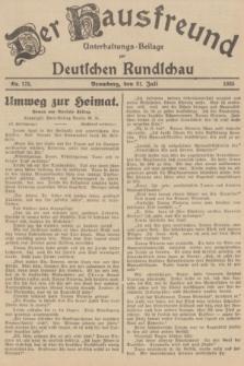 Der Hausfreund : Unterhaltungs-Beilage zur Deutschen Rundschau. 1935, Nr. 173 (31 Juli)