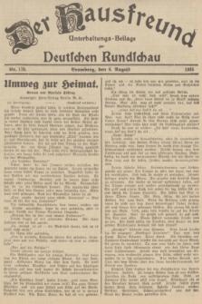 Der Hausfreund : Unterhaltungs-Beilage zur Deutschen Rundschau. 1935, Nr. 178 (6 August)