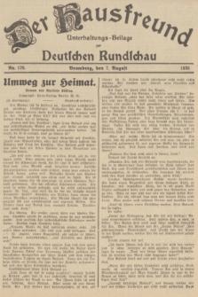 Der Hausfreund : Unterhaltungs-Beilage zur Deutschen Rundschau. 1935, Nr. 179 (7 August)