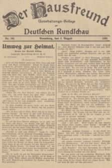 Der Hausfreund : Unterhaltungs-Beilage zur Deutschen Rundschau. 1935, Nr. 180 (8 August)