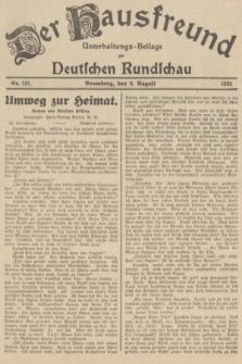Der Hausfreund : Unterhaltungs-Beilage zur Deutschen Rundschau. 1935, Nr. 181 (9 August)