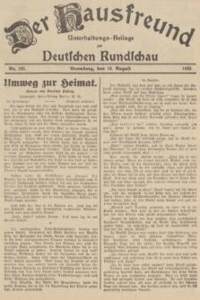 Der Hausfreund : Unterhaltungs-Beilage zur Deutschen Rundschau. 1935, Nr. 182 (10 August)