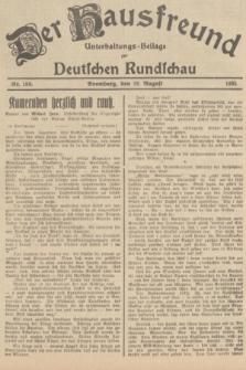 Der Hausfreund : Unterhaltungs-Beilage zur Deutschen Rundschau. 1935, Nr. 188 (18 August)