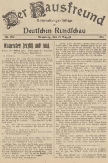 Der Hausfreund : Unterhaltungs-Beilage zur Deutschen Rundschau. 1935, Nr. 190 (21 August)