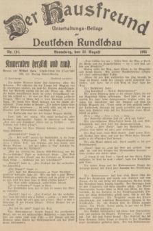 Der Hausfreund : Unterhaltungs-Beilage zur Deutschen Rundschau. 1935, Nr. 191 (22 August)