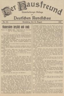 Der Hausfreund : Unterhaltungs-Beilage zur Deutschen Rundschau. 1935, Nr. 193 (24 August)