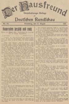 Der Hausfreund : Unterhaltungs-Beilage zur Deutschen Rundschau. 1935, Nr. 194 (25 August)