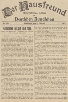 Der Hausfreund : Unterhaltungs-Beilage zur Deutschen Rundschau. 1935, Nr. 195 (27 August)