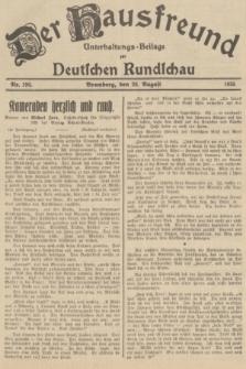 Der Hausfreund : Unterhaltungs-Beilage zur Deutschen Rundschau. 1935, Nr. 196 (28 August)