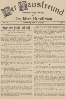 Der Hausfreund : Unterhaltungs-Beilage zur Deutschen Rundschau. 1935, Nr. 198 (30 August)
