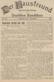 Der Hausfreund : Unterhaltungs-Beilage zur Deutschen Rundschau. 1935, Nr. 200 (1 September)