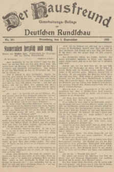 Der Hausfreund : Unterhaltungs-Beilage zur Deutschen Rundschau. 1935, Nr. 201 (3 September)