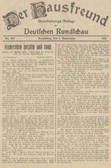 Der Hausfreund : Unterhaltungs-Beilage zur Deutschen Rundschau. 1935, Nr. 202 (4 September)