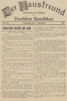 Der Hausfreund : Unterhaltungs-Beilage zur Deutschen Rundschau. 1935, Nr. 205 (7 September)