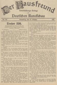 Der Hausfreund : Unterhaltungs-Beilage zur Deutschen Rundschau. 1935, Nr. 243 (22 Oktober)