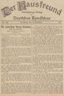 Der Hausfreund : Unterhaltungs-Beilage zur Deutschen Rundschau. 1935, Nr. 259 (10 November)