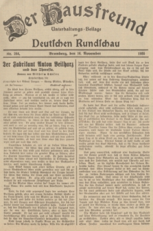 Der Hausfreund : Unterhaltungs-Beilage zur Deutschen Rundschau. 1935, Nr. 264 (16 November)