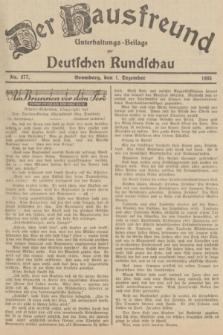 Der Hausfreund : Unterhaltungs-Beilage zur Deutschen Rundschau. 1935, Nr. 277 (1 Dezember)