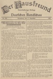 Der Hausfreund : Unterhaltungs-Beilage zur Deutschen Rundschau. 1935, Nr. 285 (11 Dezember)