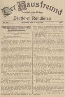 Der Hausfreund : Unterhaltungs-Beilage zur Deutschen Rundschau. 1935, Nr. 286 (12 Dezember)