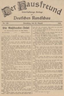 Der Hausfreund : Unterhaltungs-Beilage zur Deutschen Rundschau. 1936, Nr. 200 (30 August)