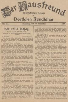Der Hausfreund : Unterhaltungs-Beilage zur Deutschen Rundschau. 1936, Nr. 261 (10 November)