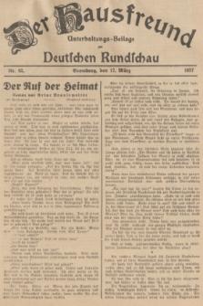 Der Hausfreund : Unterhaltungs-Beilage zur Deutschen Rundschau. 1937, Nr. 62 (17 März)