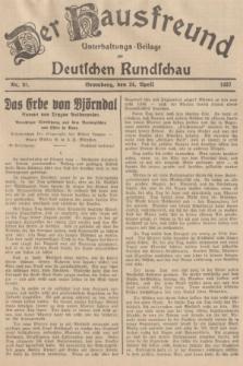 Der Hausfreund : Unterhaltungs-Beilage zur Deutschen Rundschau. 1937, Nr. 93 (24 April)