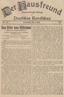 Der Hausfreund : Unterhaltungs-Beilage zur Deutschen Rundschau. 1937, Nr. 101 (5 Mai)