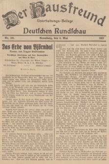 Der Hausfreund : Unterhaltungs-Beilage zur Deutschen Rundschau. 1937, Nr. 102 (6 Mai)
