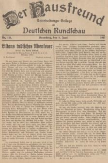 Der Hausfreund : Unterhaltungs-Beilage zur Deutschen Rundschau. 1937, Nr. 128 (9 Juni)