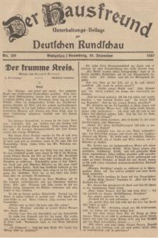 Der Hausfreund : Unterhaltungs-Beilage zur Deutschen Rundschau. 1937, Nr. 289 (18 Dezember)