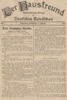 Der Hausfreund : Unterhaltungs-Beilage zur Deutschen Rundschau. 1938, Nr. 7 (11 Januar)