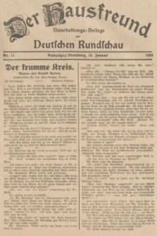 Der Hausfreund : Unterhaltungs-Beilage zur Deutschen Rundschau. 1938, Nr. 11 (15 Januar)