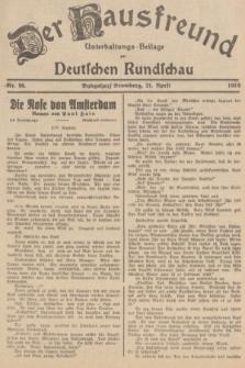 Der Hausfreund : Unterhaltungs-Beilage zur Deutschen Rundschau. 1938, Nr. 90 (21 April)