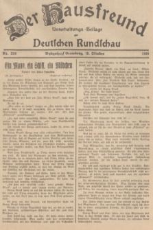 Der Hausfreund : Unterhaltungs-Beilage zur Deutschen Rundschau. 1938, Nr. 239 (19 Oktober)