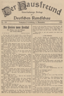 Der Hausfreund : Unterhaltungs-Beilage zur Deutschen Rundschau. 1938, Nr. 254 (6 November)