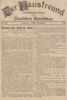 Der Hausfreund : Unterhaltungs-Beilage zur Deutschen Rundschau. 1939, Nr. 103 (6 Mai)