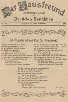 Der Hausfreund : Unterhaltungs-Beilage zur Deutschen Rundschau. 1939, Nr. 121 (28 Mai)
