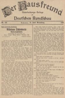 Der Hausfreund : Unterhaltungs-Beilage zur Deutschen Rundschau. 1939, Nr. 130 (10 Juni)