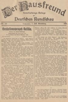 Der Hausfreund : Unterhaltungs-Beilage zur Deutschen Rundschau. 1939, Nr. 152 (7 Juli)