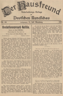 Der Hausfreund : Unterhaltungs-Beilage zur Deutschen Rundschau. 1939, Nr. 164 (21 Juli)