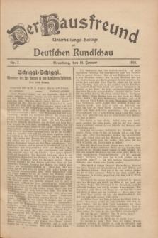 Der Hausfreund : Unterhaltungs-Beilage zur Deutschen Rundschau. 1928, Nr. 7 (10 Januar)