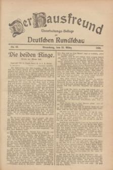 Der Hausfreund : Unterhaltungs-Beilage zur Deutschen Rundschau. 1928, Nr. 63 (25 März)