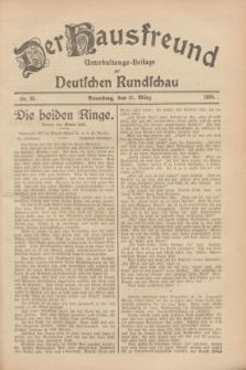 Der Hausfreund : Unterhaltungs-Beilage zur Deutschen Rundschau. 1928, Nr. 68 (31 März)