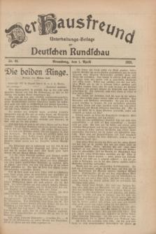 Der Hausfreund : Unterhaltungs-Beilage zur Deutschen Rundschau. 1928, Nr. 69 (1 April)