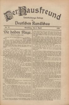 Der Hausfreund : Unterhaltungs-Beilage zur Deutschen Rundschau. 1928, Nr. 72 (5 April)