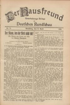 Der Hausfreund : Unterhaltungs-Beilage zur Deutschen Rundschau. 1928, Nr. 76 (13 April)