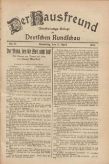 Der Hausfreund : Unterhaltungs-Beilage zur Deutschen Rundschau. 1928, Nr. 77 (14 April)