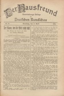 Der Hausfreund : Unterhaltungs-Beilage zur Deutschen Rundschau. 1928, Nr. 79 (17 April)